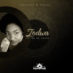 KqueSol - Let Me Be Ft. Zodwa